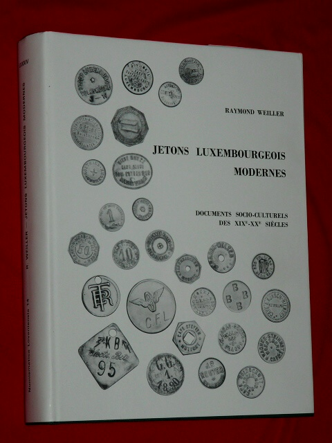 Jetons Luxembourgeois Modernes Raymond Weiller 1994 Documents So