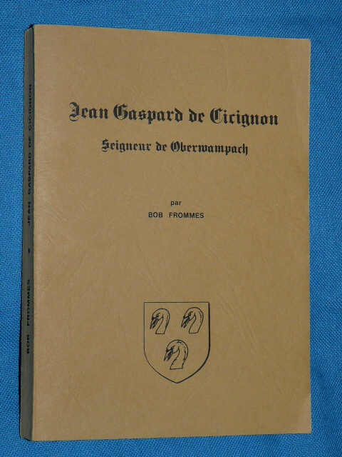 J. Gaspard Cicignon Oberwampach 1977 B. Frommes Luxembourg milit