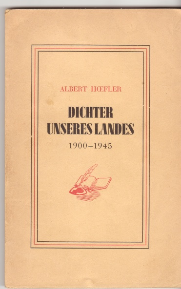 Luxemburg A. Hœfler Dichter 1900-1945 unseres Landes Luxembourg