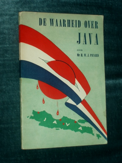 De Waarheid over Java Mr H.W.J. Picard 1946 5 Avro-Causerieën in