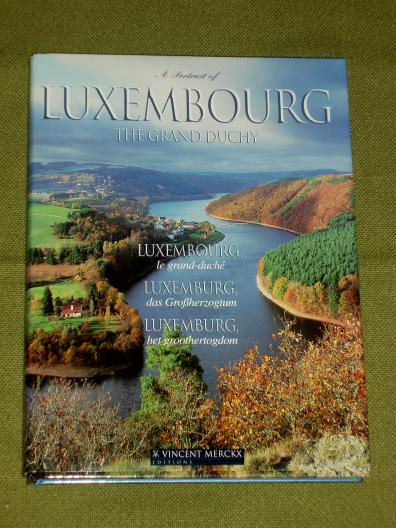 A portrait of Luxembourg The Grand-Duchy 2004 Merckx Groothertog