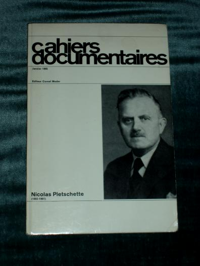 Cahiers Documentaires Nicolas Pletschette 1965 Luxembourg 1882 1