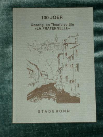 Luxembourg Stadgronn 1979 100 Joer La Fraterennelle Gesang Theat