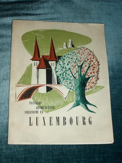 Paysage Architecture Urbanisme en Luxembourg Touring Club 1954 L