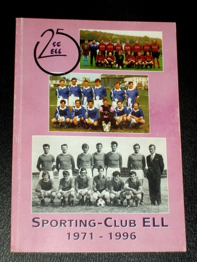 Ell Sporting Club 25 SC-Ell 25 années 1971-1996 Luxembourg Luxem