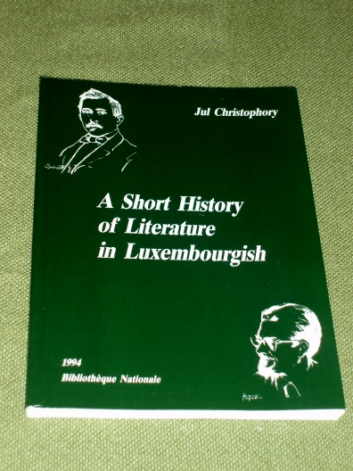 A short History of Literature in Luxembourgish Jul Christophory