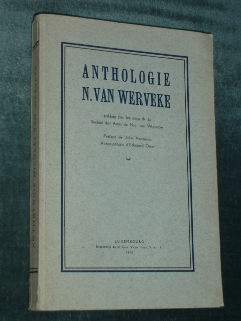 Anthologie N. Van Werveke 1956 Luxembourg J. Vannérus E. Oster