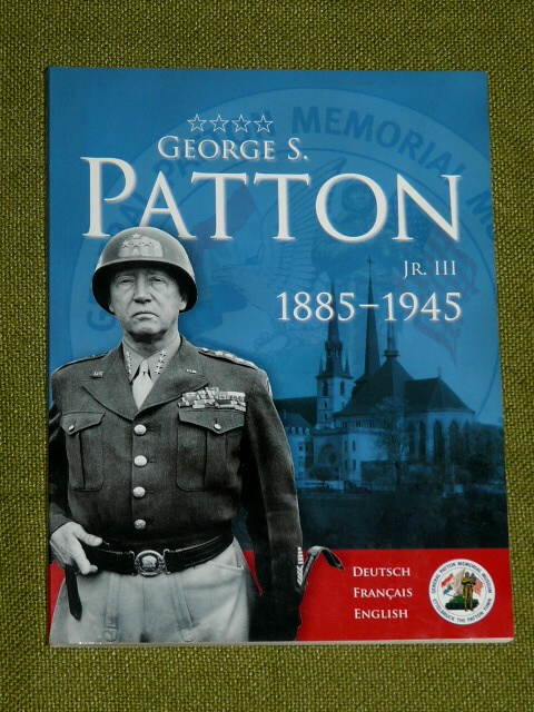 George S. Patton Jr III 1885 1945 Luxembourg 2005 P. Heinrich R.