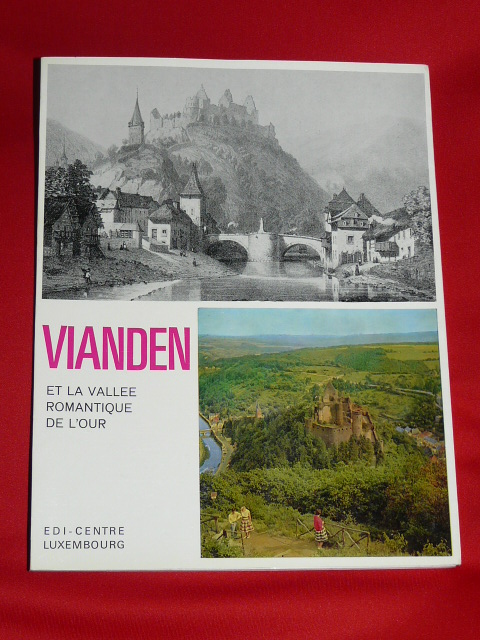 Vianden romantic Valley Our Luxembourg 1971 J. Milmeister 1