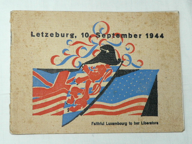 Letzebuerg 10 September 1944 Faithfull Luxemburg to her Liberato