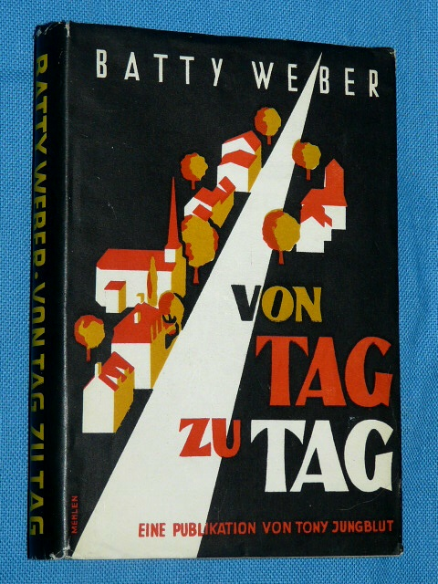 Von Tag zu Tag Batty Weber 1946 Luxembourg Tony Jungblut