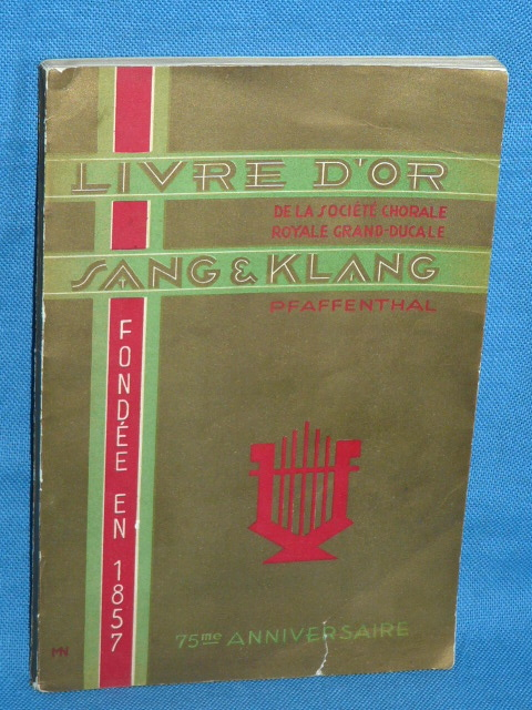 Sang Klang Pfaffenthal Luxembourg 1932 Livre d'Or Chorale Royale