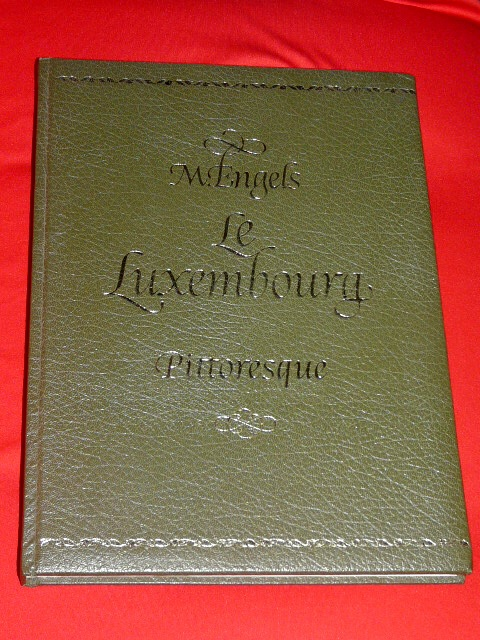 Le Luxembourg Pittoresque Luxemburg Land Michel Engel 1901 1973