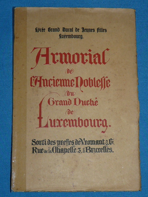 Armorial Ancienne Noblesse Grand Duché Luxembourg 1919 Medinger