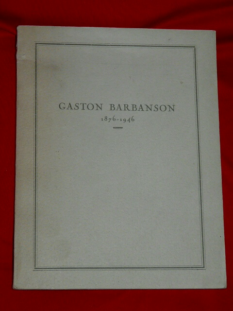 Gaston Barbanson 1876 1946 ARBED Usine Luxembourg Maître Forges