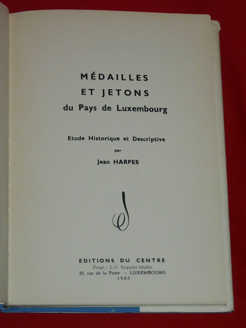 Médailles Jetons du Pays Luxembourg 1955 Jean Harpes Luxemburg