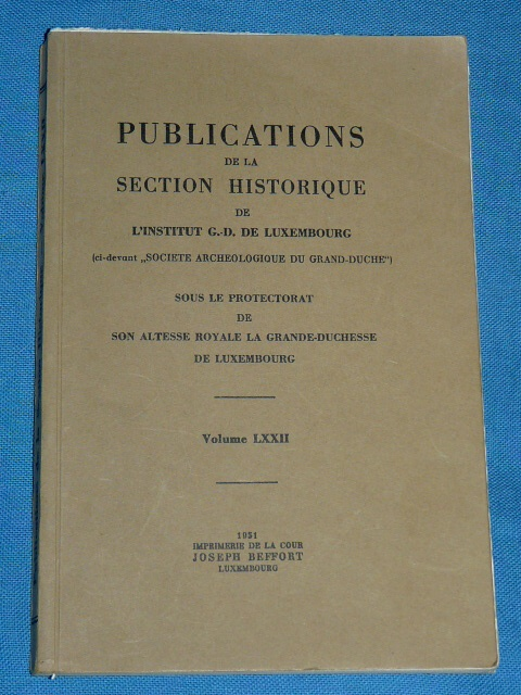 Publications Section Historique Luxembourg 1951 Volume LXXII