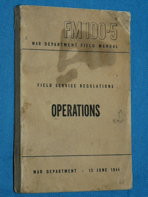 FM 100-5 Field Service Regulations Operations 1944 USA War Depar