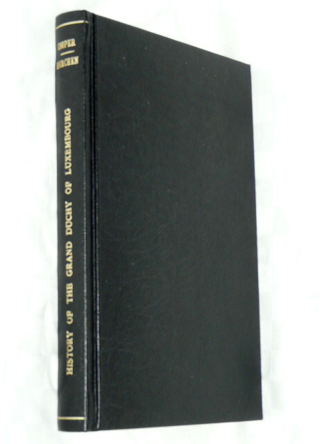 History Grand Duchy Luxembourg  A.H. Cooper Prichard 1950 Margue