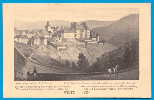 Wiltz Grand Duchy Luxembourg J.B. Fresez J. Berward The old Luxe
