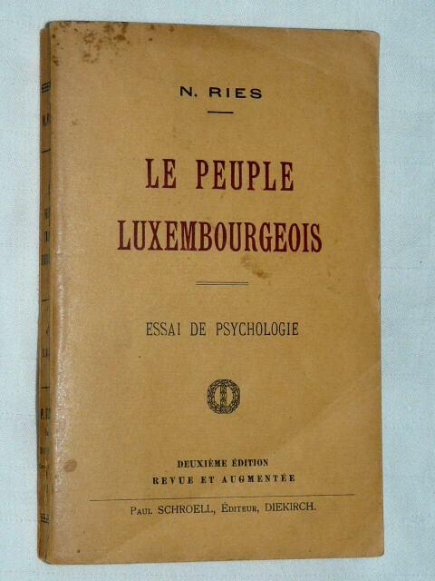 Le Peuple Luxembourgeois N. Ries Essai Psychologie 1920 Diekirch