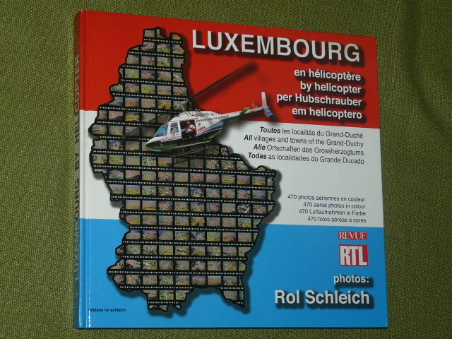 Luxembourg en Helicoptère Photographie Rol Schleich 2003 470