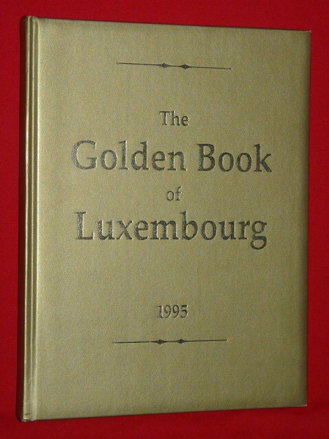 The Golden Book of Luxembourg 1995 Agence Européenne Communicati