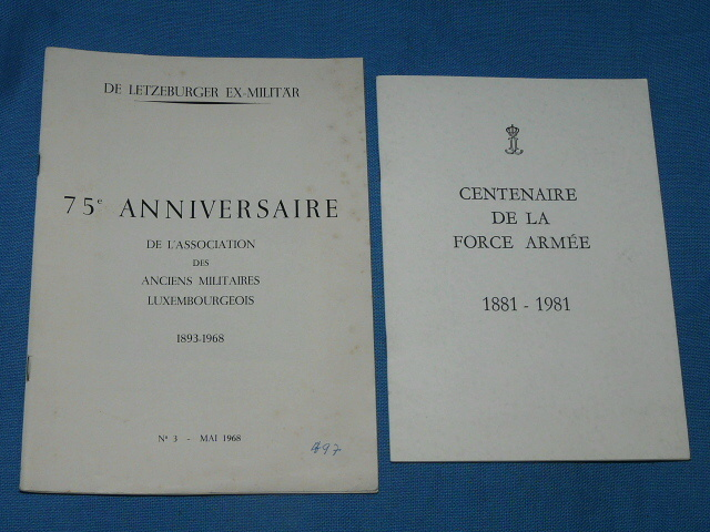 Anciens Militaires Luxembourgeois 1893 1968 Force Armée 1981 188