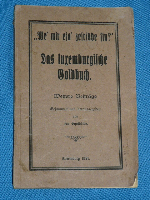Das luxemburgische Goldbuch J. Tockert 1921 Squibbles We' mir e